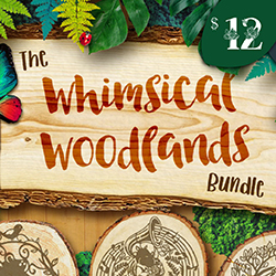 20% OFF The Whimsical Woodlands Bundle | NOW $9.60