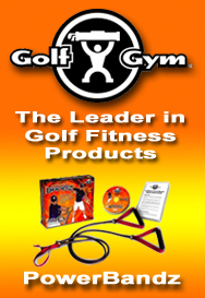 GolfGym,Golf Fitness,Golf Fitness Products,GolfGym PowerBandz,Golf,Golf Swing