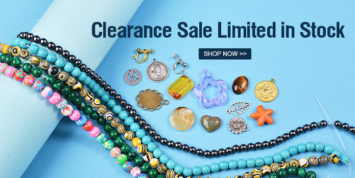 695 1 03 - Clearance Sale on Jewelry Beads and Jewelry Findings! Limited in Stock.