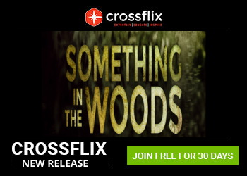Crossflix New Release - Something in the woods - 300 x 250