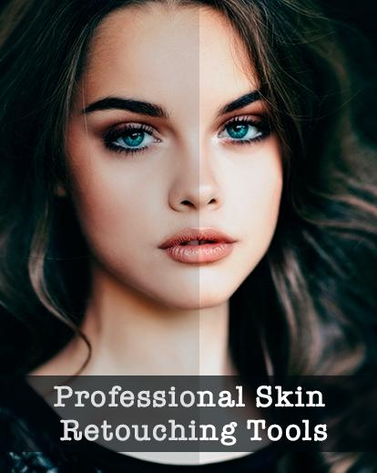 Professional skin retouching tools
