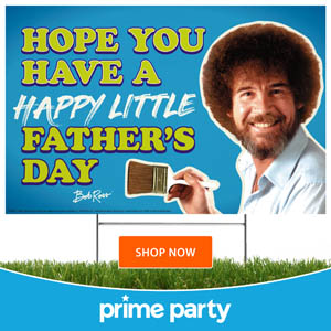 Bob Ross Father's Day Yard Sign