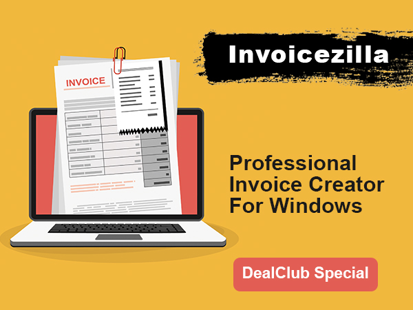 Create Professional Invoices Easily With InvoiceZilla [Windows Only] | DealClub