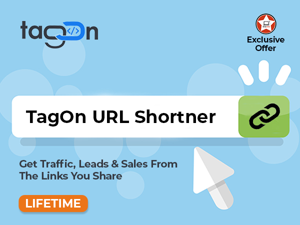 Add Superpowers To Your Links With TagOn URL Shortener | LIFETIME