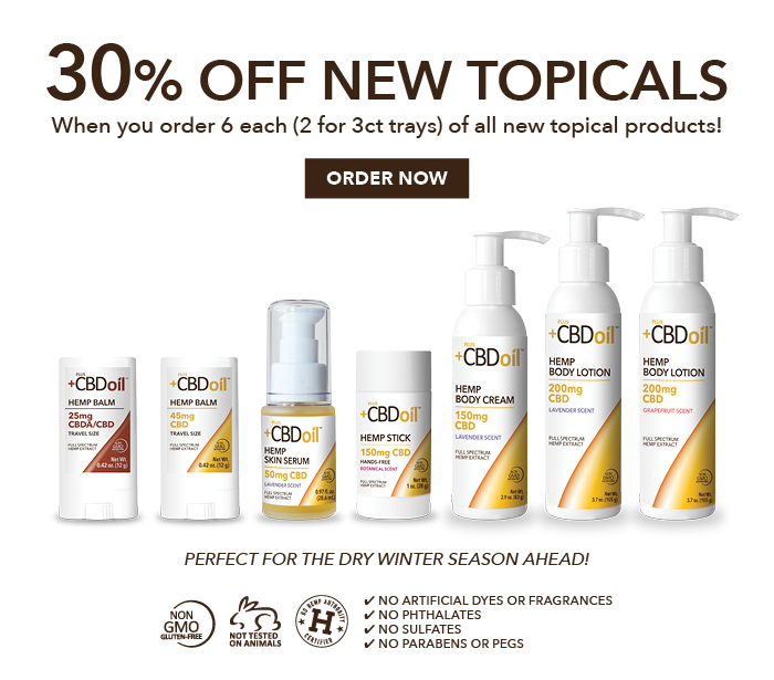 30% OFF NEW TOPICALS!