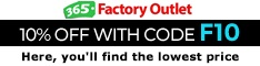 Factory outlet! 10% off with code F10. Shop now!