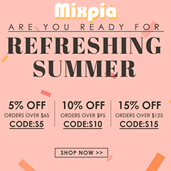Mixpia 5%/10%/15% Off Over $69/$89/$129 Shop Now