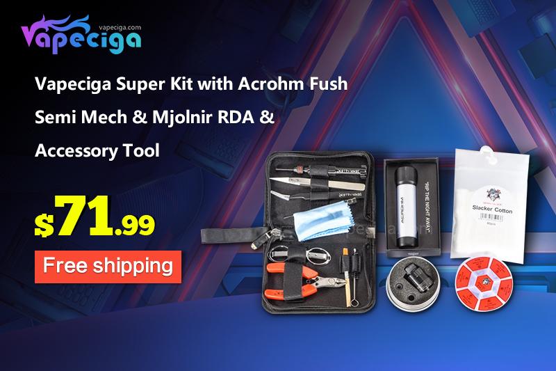 $71.99 Vapeciga Super Kit with Acrohm Fush Semi Mech & Mjolnir RDA & Accessory Tool for full vaping set!
