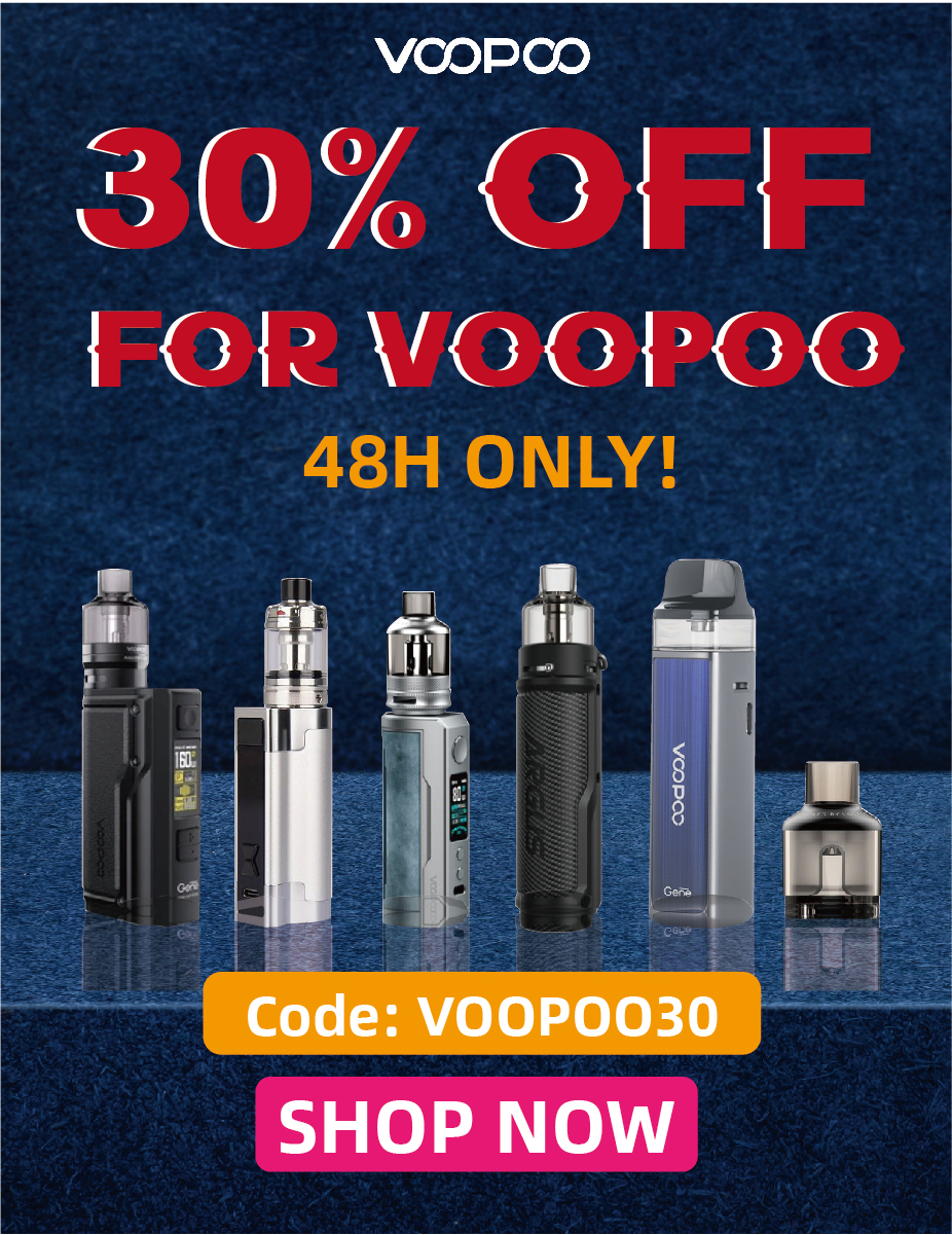 30% OFF FOR VOOPOO - 48H ONLY!