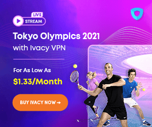 Olympics Offer: Ivacy 5 Year VPN Plan (10-Devices)