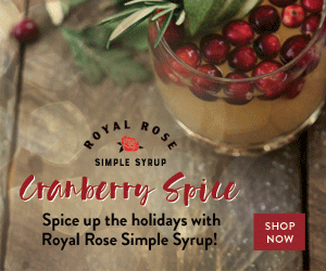 Spice up the holidays with Royal Rose Simple Syrup