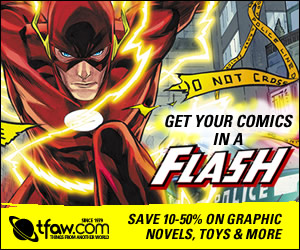 Save 25-35% on Dozens of the Newest and Coolest Comics & More!
