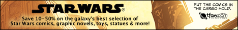 Save 10-50% on Star Wars Comics, Graphic Novels, Toys and Statues