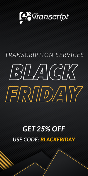 Gotranscript.com Save 25% OFF Site wide on Black Friday with the code BLACKFRIDAY