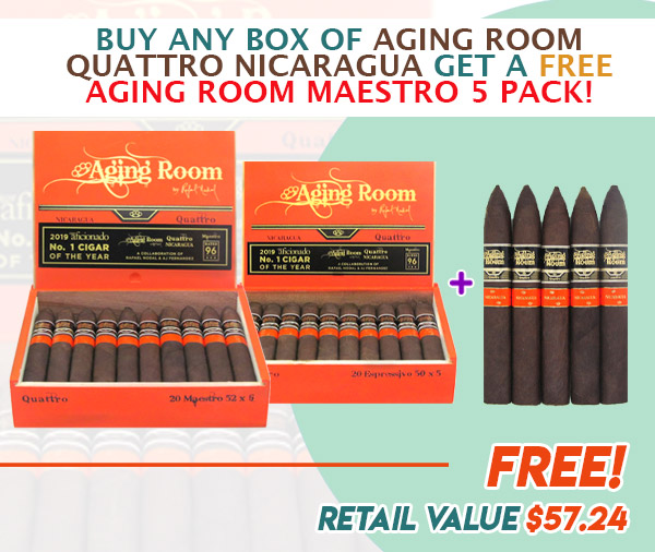 AGING email june 2021 - Buy Any Box of Aging Room Quattro Nicaragua Get a Free Aging Room Quattro Nicaragua Maestro Five Pack!