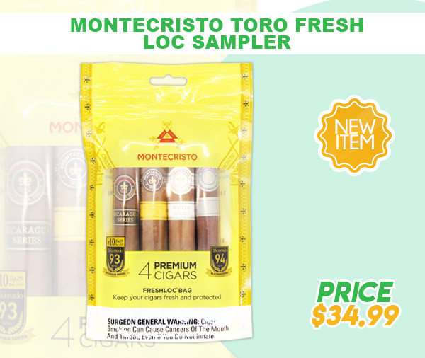 NEW ITEM! MONTECRISTO TORO FRESH LOC SAMPLER!