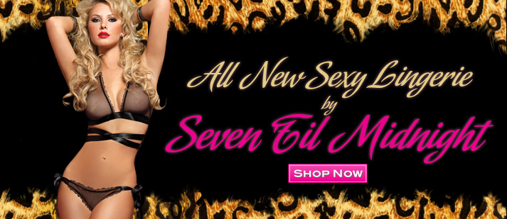 All New Sexy Lingerie by Seven til' Midnight