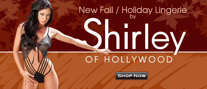 All New Fall/Holiday Lingerie by Shirley of Hollywood