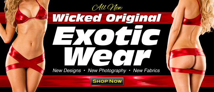 All New Wicked Exotic Wear