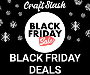 Craftstash Black Friday
