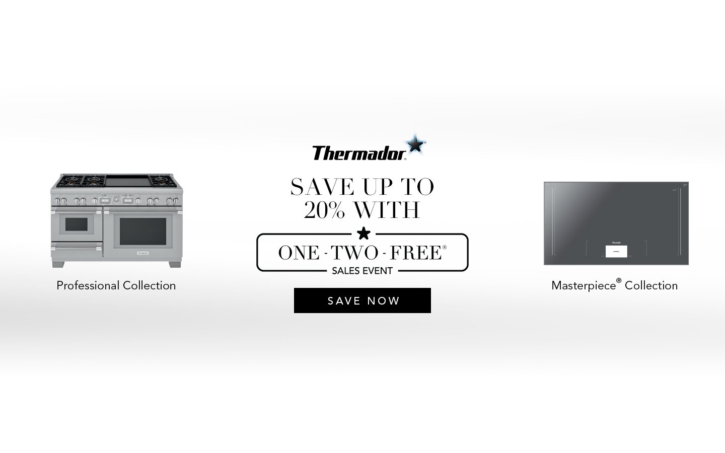Thermador One-Two-Free Deal