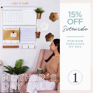 Get 15% Off Sitewide with a minimum purchase of $50 for Mother's Day! Valid from April 21st until May 12th.