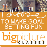 New from Big Picture Classes: I Choose... To make goal setting creative and fun