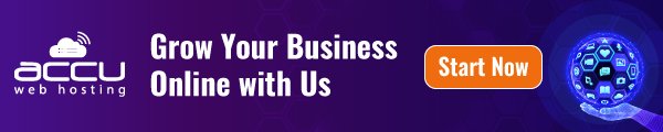 Grow your business online with us - AccuWebHosting