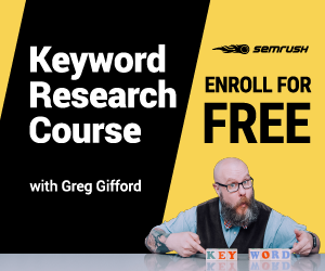 Keyword Research Course with Greg Gifford