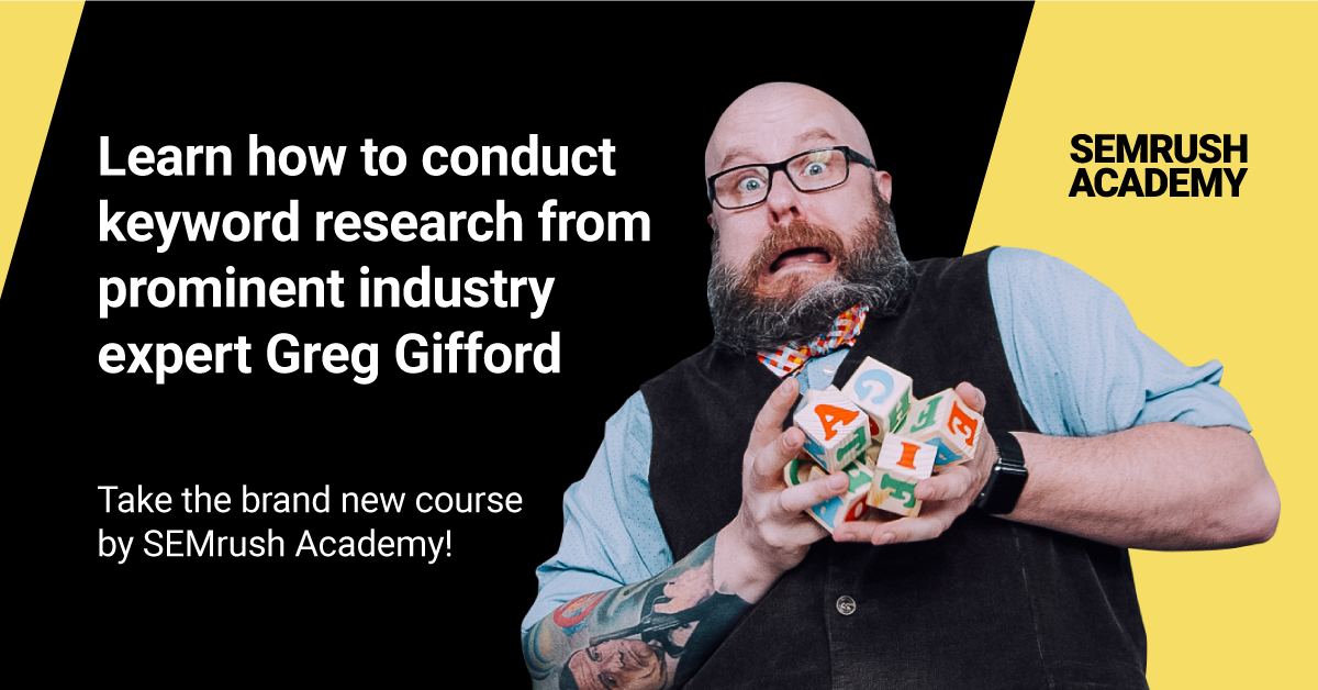 Brush up on the basics of SEO with this free and in-depth course from SEMrush favourite Greg Gifford