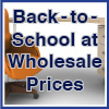 Back to School Products at Wholesale Prices!