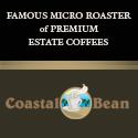 Famous Micro-Roaster of Premium Estate Coffees - Coastal Bean