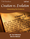 Creation vs. Evolution: Interpreting the Evidence