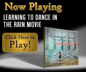 Learning to Dance In The Rain Movie