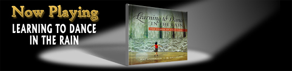 Learning to Dance in the Rain inspirational video from simpletruths.com