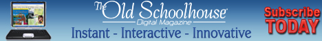The Old Schoolhouse(TM) Magazine Digital Edition