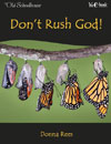 WeE-book: Don't Rush God