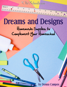 Dreams & Designs: Homemade Supplies