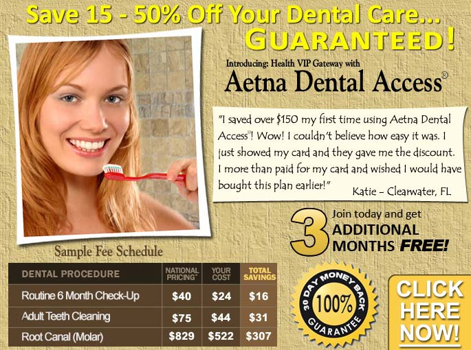 Aetna Dental Access® - The discount or reduced-fee dental program