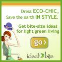 Ideal Bite gives bite-sized ideas for light green living.