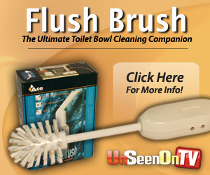 As Seen At TV Presents: Flush Brush - $24.95  - The Ultimate Toilet Bowl Cleaning Companion!  �Battery-powered scrubber cleans toilet bowls quickly and easily �Simply pull trigger and guide brush over bowl surface �Brush surface is drip-free for added sanitation �Attractive, wall-mounted holder eliminates storage problems �Features handy auto open/close function �Easy one-handed operation; requires no scrubbing motion �Removes stubborn stains; cleans easily under the rim �Long-life batteries only need recharging once a month �No need for harsh chemicals�a friend to the environment!. Available here on http://www.AsSeenOnTVStoreOnline.com!