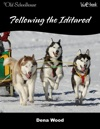 Following The Iditarod