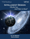 Intelligent Design: Why the Fuss and What's it About?