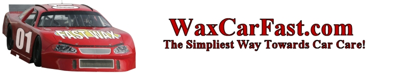WaxCarFast.com - The Simplest Way Towards Car Care
