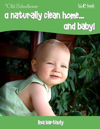 A Naturally Clean Home . . . and Baby!