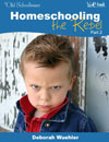 WeE-book: Homeschooling the Rebel, part 2