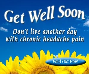 Don't live another day with chronic headache pain. Find Out How to Get Well Soon.
