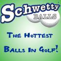 Scwetty Balls - The Hottest Balls In Golf!