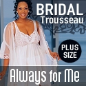 Always For Me - Plus Size Bridal Lingerie