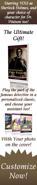 Customized Classic Books - Starring YOU as Sherlock Holmes!